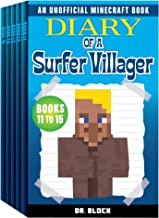 Diary of a Surfer Villager, Books 11-15: (a collection of unofficial Minecraft books) (Minecraft Books: Complete Diary of a Minecraft Villager Book 3)
