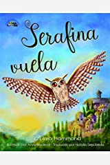 Serafina vuela Kindle Edition