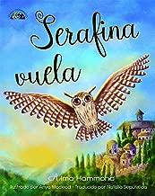 Serafina vuela (Travel With Me Book 3)