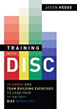 Training with DISC: 30 Games & Team Building Exercises to Lead your First or your 101st DISC Workshop (English Edition)