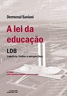 Lei da Educacao, A: Lbd Trajetoria, Limites e Perspectivas