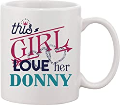 Funny Christmas Mug Gifts For Her, Wife - This Girl Love Her Husband Donny - Ideas Gift For Wedding Anniversary, Birthday From Him, BoyFriend - Coffee Mug Tea Cup 11 oz Ceramic White