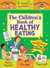 The Children's Book of Healthy Eating: Improving Lives Through Better Nutrition (Star Rewards)