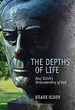 The Depths of Life: Paul Tillich's Understanding of God (Mercer Tillich)