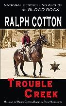 Trouble Creek (Ranger Sam Burrack - Big Iron Book 15)
