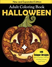 Halloween Adult Coloring Book: New and Expanded Edition, 100 Unique Designs, Jack-o-Lanterns, Witches, Haunted Houses, and More PDF
