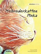 Helbrederkatten Heka: Norwegian Edition of The Healer Cat