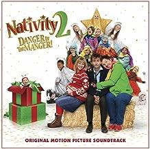 Nativity 2 Danger in the Manger! (Original Motion Picture Soundtrack)