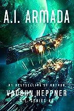 A.I. Armada (The A.I. Series Book 8)