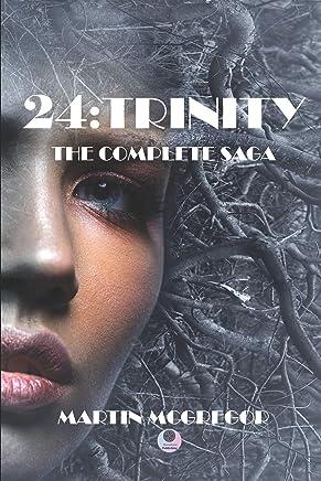 24:Trinity: The Complete Saga