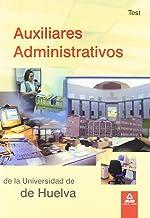 Auxiliares Administrativos De La Universidad De Huelva. Test