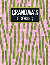 Grandma's Cooking: Blank Recipe Book to Fill In With Space for Photos - Pink Asparagus (Extra Large Empty Cookbooks)