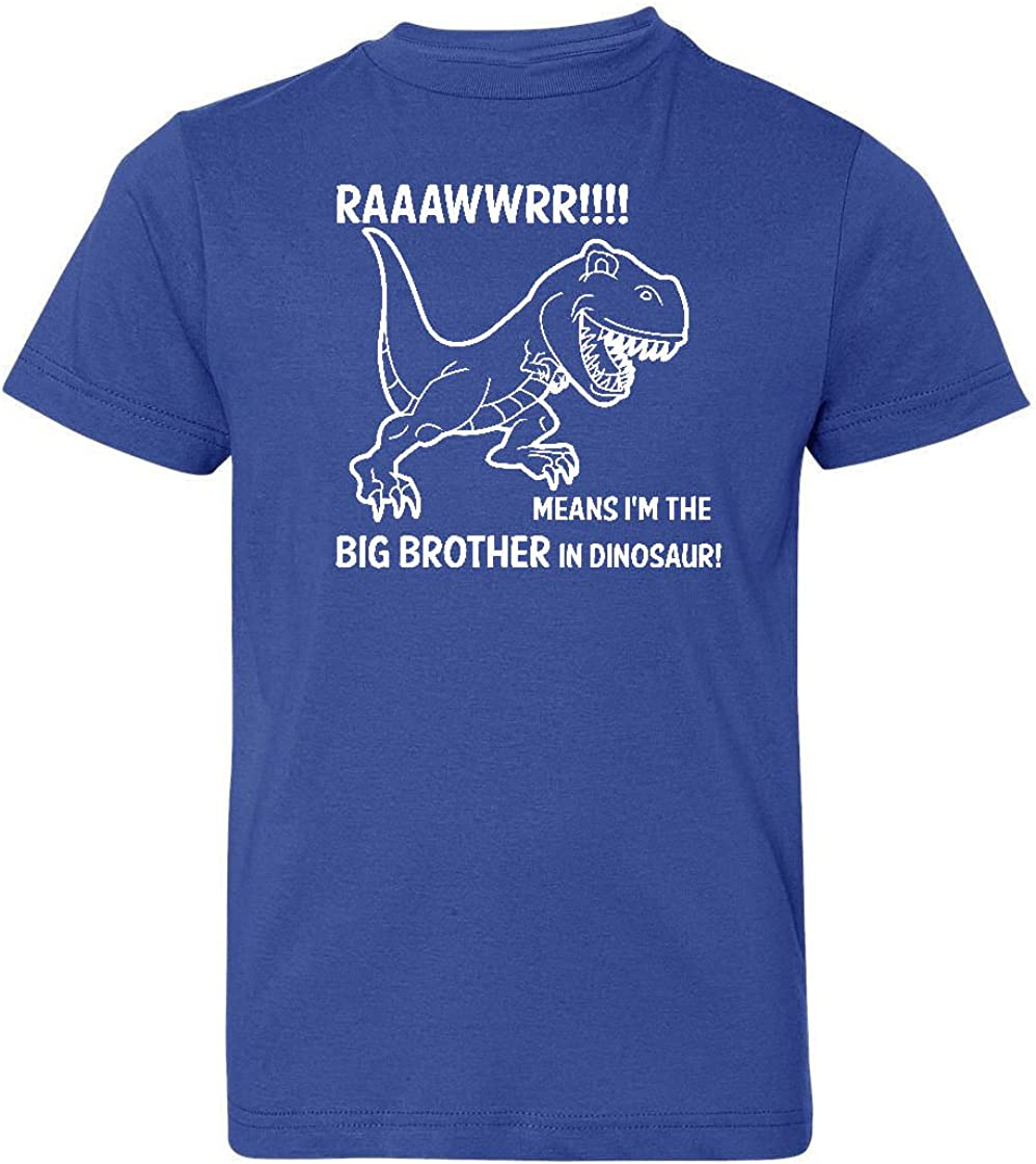 So Relative Big Boys' Rawr Means Brother Dinosa I'm in The San Antonio Mall Max 78% OFF
