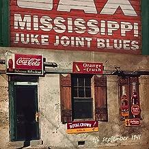 Mississippi Juke Joint Blues 9th September 1941