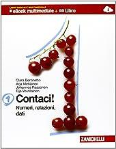 Contaci! Con tavole numeriche. Per la Scuola media. Con CD-ROM. Con e-book. Con espansione online. Numeri, relazioni, dat...