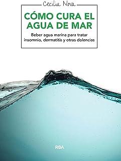 Cómo cura el agua de mar: Beber agua marina para tratar