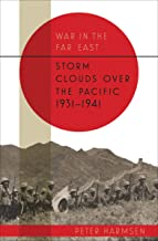 War in the Far East: Storm Clouds over the Pacific, 1931–1941 (English Edition)