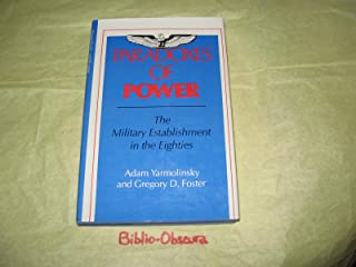 Paradoxes of power: The military establishment in the eighties