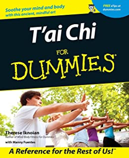 T′ai Chi For Dummies