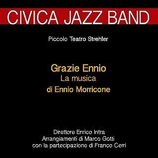 Grazie Ennio: la musica di Ennio Morricone (feat. Franco Cerri, Marco Gotti) [Jazz al Piccolo Teatro Strehler]
