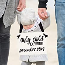 Only Child Expiring Sign Pregnancy Announcement for Big Brother or Sister   Baby Reveal for Toddler or Child 1216