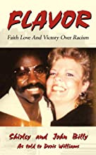 Flavor: Faith Love And Victory Over Racism