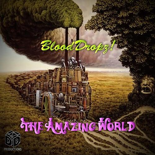 BloodDropz! - The Amazing World
