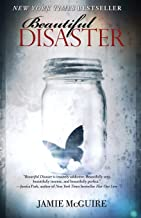 Beautiful Disaster: A Novel (Beautiful Disaster Series)