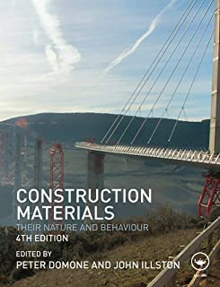 Construction Materials: Their Nature and Behaviour, Fourth Edition