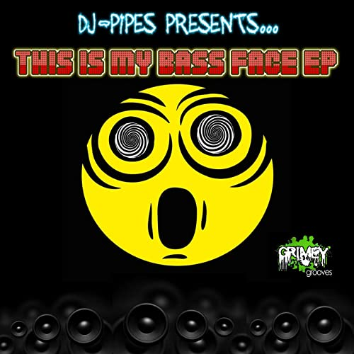 703f86b442aa0 This Is My Bass Face (Lord Swan3x Dubstep Remix) by DJ-Pipes feat ...