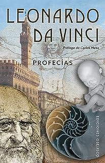 Leonardo Da Vinci. Profecías (ESTUDIOS Y DOCUMENTOS)