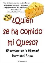 ¿QUIÉN SE HA COMIDO MI QUESO? (Spanish Edition)