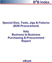 Special Dies, Tools, Jigs & Fixtures (B2B Procurement) in Italy: B2B Purchasing + Procurement Values