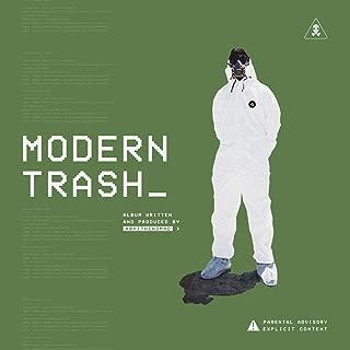 Modern Trash [Explicit]