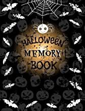 Halloween Memory Book: Halloween Journal to Keep Stories and Photos From Each Year in One Place with Empty Space for Pictures and Lined Pages for Writing