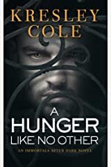 A Hunger Like No Other (Immortals After Dark Book 2) Kindle Edition