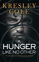 A Hunger Like No Other (Immortals After Dark Book 2)