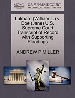 Lukhard (William L.) V. Doe (Jane) U.S. Supreme Court Transcript of Record with Supporting Pleadings
