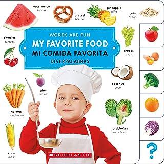 My Favorite Food/ Mi Comida Favorita (Words Are Fun/Diverpalabras)