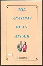 The Anatomy of an Affair (Marital Affair) - Paperback - 2000 Edition (Conference Material of the Beaver Creek Association of Free Will Baptist Churches - July 29, 2000)