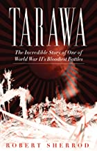 Best tarawa the story of a battle Reviews