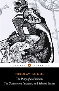 The Diary of a Madman, the Government Inspector, and Selected Stories (Penguin Classics)