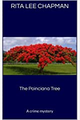 The Poinciana Tree: A crime mystery Kindle Edition