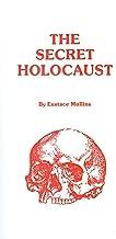 The Secret Holocaust