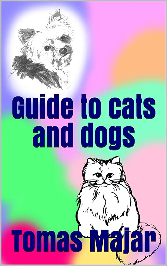 軽トレイル変色するGuide to cats and dogs (English Edition)