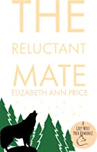 The Reluctant Mate (Grey Wolf Pack Book 13)
