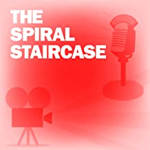 The Spiral Staircase: Classic Movies on the Radio