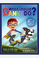 What Should Danny Do? (The Power to Choose Series) Hardcover