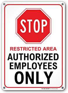 Stop Restricted Area Authorized Employees Only Sign - 14