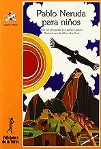 Pablo Neruda para niños: 32 (Alba y mayo, poesía)